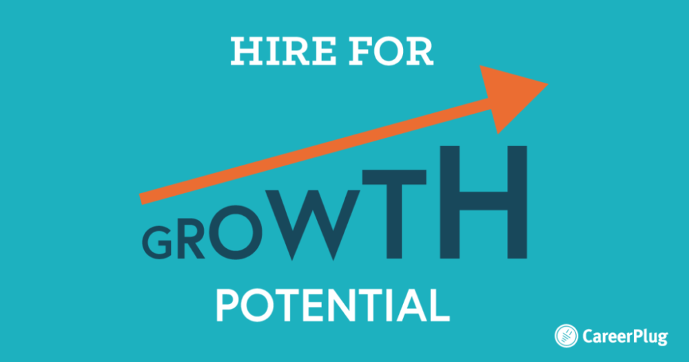 Hire-for-Growth-Potential-1024x538